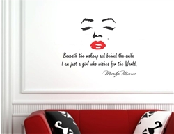 Beneath the makeup and behind the smile I am just a girl who wishes for the world. Marilyn Monroe with red lips Vinyl wall art