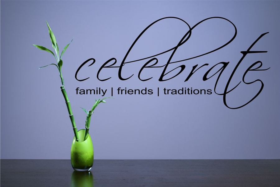 Celebrate Family Friends Traditions Vinyl Wall Art Decal