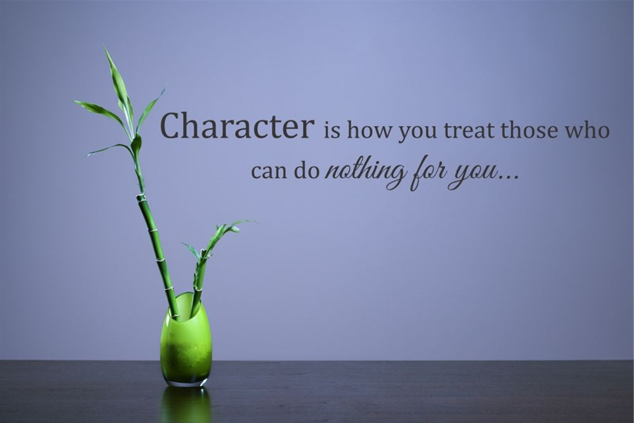 Image result for character is how you treat those who can