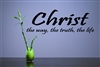 Christ the way, the truth, the life Vinyl Wall Art Decal Sticker