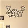 "dad "" Vinyl Wall Art Decal Sticker"