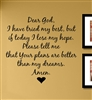 "Dear God, I have tried my best, but if today I lose my hope. Please tell me that Your plans are better than my dreams. Amen. "" Vinyl Wall Art Decal Sticker"