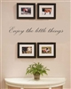 Enjoy The Little Things Vinyl Wall Art Decal Sticker