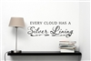 EVERY CLOUD HAS A SILVER LINING Vinyl Wall Art Decal Sticker