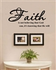 Faith is not believing that God can, it's knowing that He will Vinyl Wall Art Decal Sticker
