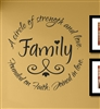 Family a circle of strength and love. Founded on Faith; Joined in love.  Vinyl Wall Art Decal Sticker