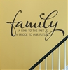 Family A LINK TO THE PAST & A BRIDGE TO OUR FUTURE Vinyl Wall Art Decal Sticker