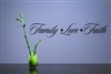 Family Love Faith Vinyl Wall Art Decal Sticker