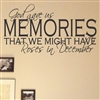 God gave us memories that we might have roses in December Vinyl Wall Art Decal Sticker