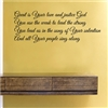 Great is Your love and justice God You use the weak to lead the strong You lead us i the song of Your salvation And all Your people sing along Vinyl Wall Art Decal Sticker