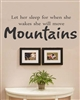 Let her sleep for when she wakes she will move mountains Vinyl Wall Art Decal Sticker
