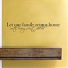 Let our family return home with every seat filled Vinyl Wall Art Decal Sticker