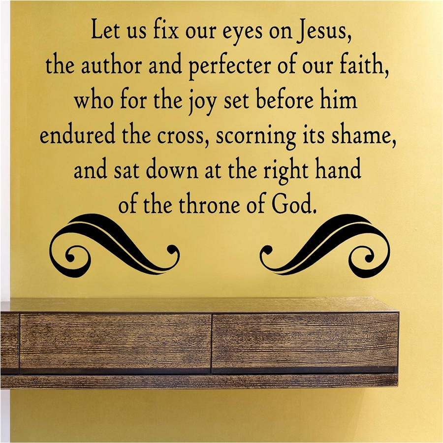 Let Us Fix Our Eyes On Jesus The Author And Perfecter Of