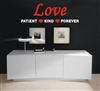 Love Patient Kind Forever Vinyl Wall Art Decal Sticker
