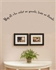 May all who enter as guests, leave as friends Vinyl Wall Art Decal Sticker