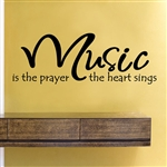 Music is the prayer the heart sings Vinyl Wall Art Decal Sticker