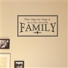 Other things may change us, but we start and end with family Vinyl Wall Art Decal Sticker