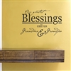 Our greatest Blessings call us Grandma & Grandpa Vinyl Wall Art Decal Sticker