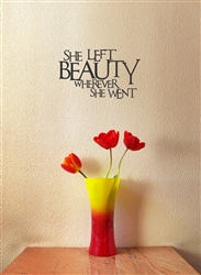 She Left Beauty Wherever She Went Vinyl Wall Art Decal Sticker