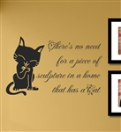 There's no need for a piece of sculpture in a home that has a Cat Vinyl Wall Art Decal Sticker
