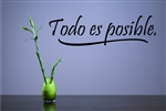 Todo es posible Vinyl Wall Art Decal Sticker