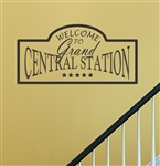 Welcome To Grand Central Station Vinyl Wall Art Decal Sticker