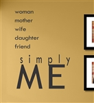 woman mother wife daughter friend simply ME Vinyl Wall Art Decal Sticker