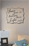 Your love is better than life Vinyl Wall Art
