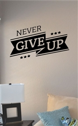 Never give up Vinyl Wall Art