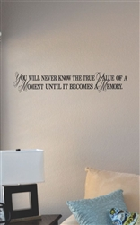 You will never know the true value Vinyl Wall Art