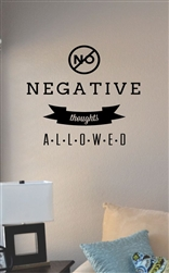 No negative thoughts allowed Vinyl Wall Art