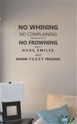no whining no complaining Vinyl Wall Art