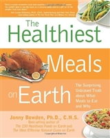 The Healthiest Meals on Earth by Jonny Bowden