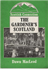 The gardener's Scotland (Scottish connection) by MacLeod, Dawn