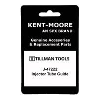 Kent-Moore J-47222 Guide, Injector Tube