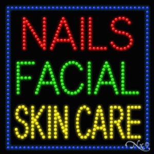 "LED Sign - Nails Facial Skin Care 27""H x 27""W x 1""D (20359)"