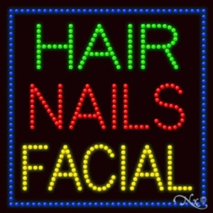 "LED Sign - Hair Nails Facial 27""H x 27""W x 1""D (20361)"