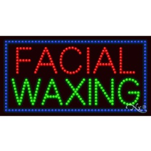 "LED Sign - Facial Waxing 17""H x 32""W x 1""D (20367)"