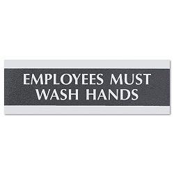 "Century Series Office Sign ""Employees Must Wash Hands"" 9"" x 12"" x 3"" (USS4782)"