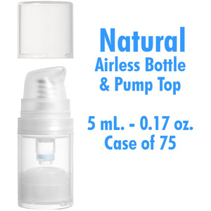 Airless Bottle and Pumo - Natural with Clear Overcap - 5 mL. - 0.17 oz. Case of 75 (30090 X 75)
