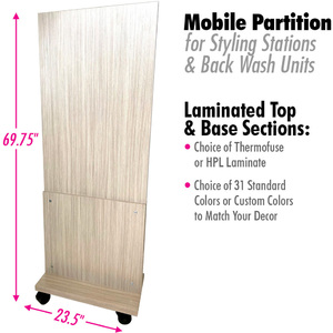 "Mobile Partition for Styling Stations & Back Wash with Choice of Laminates 23.5"" Wide X 69.75"" High