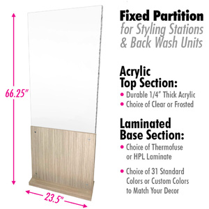 "Fixed Partition for Styling Stations & Back Wash with Clear or Frosted Acrylic + Choice of Laminates for Base / 23.5"" Wide X 66.25"" High (HS63841-FX)"