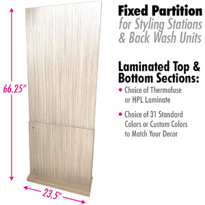 "Fixed Partition for Styling Stations & Back Wash with Choice of Laminates / 23.5"" Wide X 66.25"" High (HS63836-FX)"