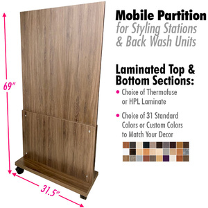"Mobile Partition (Has Wheels) for Styling Stations & Back Wash with Choice of Laminates / 31.5"" Wide X 69"" High (5.8 Feet High) (HS63835-MO)