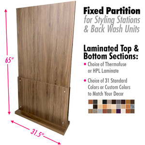 "Fixed Partition (No Wheels) for Styling Stations & Back Wash with Choice of Laminates / 31.5"" Wide X 65"" High (5.4 Feet High) (HS63835-FX)"