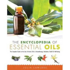 Encyclopedia of Essential Oils by Julia Lawless (BENCESSO)