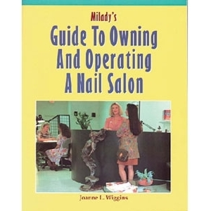 Milady's Guide To Owning & Operating A Nail Salon (TL44)