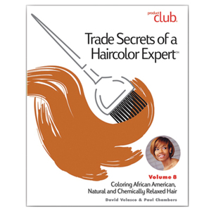 Trade Secrets of a Haircolor Expert with David Valesco - Vol. 8 Coloring African American Natural and Chemically Relaxed Hair (TSX-VOL8)