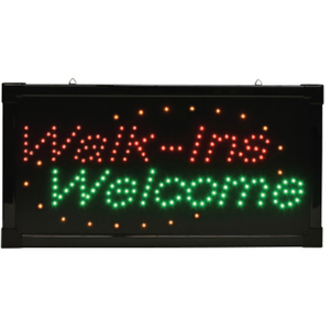 """Walk-Ins Welcome"" LED Sign 10""H x 19 ""W x 34""D (FSC-931)"