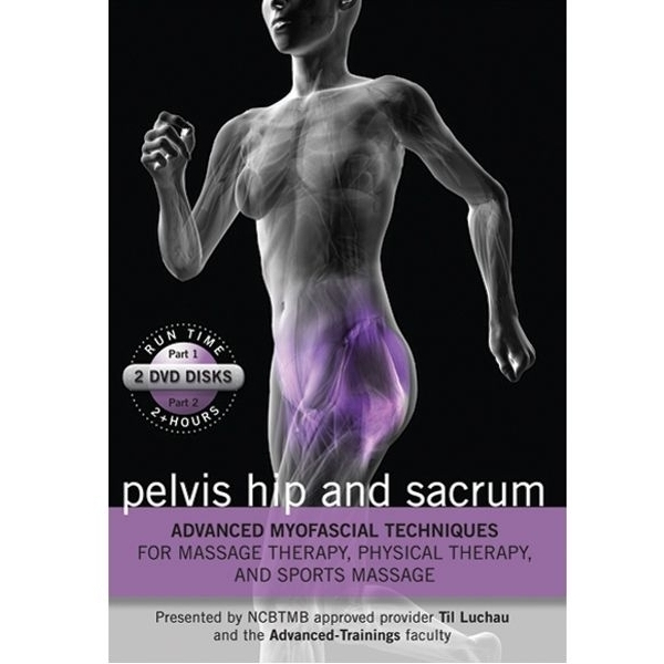Advanced Myofascial Techniques Pelvis- Hip and Sacrum Part 1 & 2 DVD (C79330)